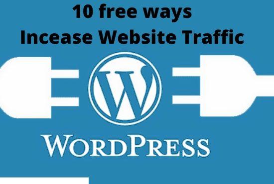 10 free ways Incease Website Traffic
